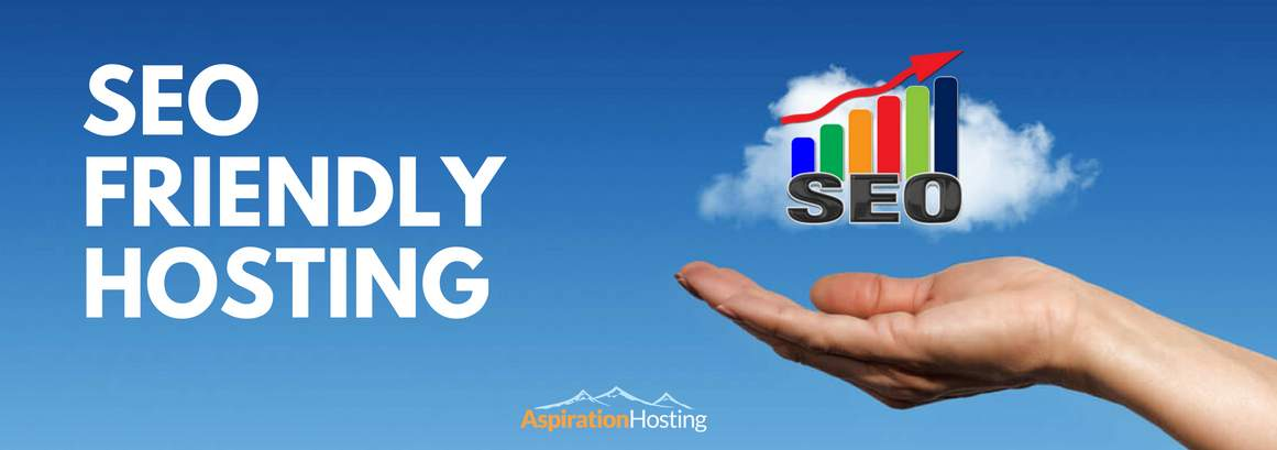 SEO Friendly Hosting 4 Things to Look For While Selecting Your Hosting Company