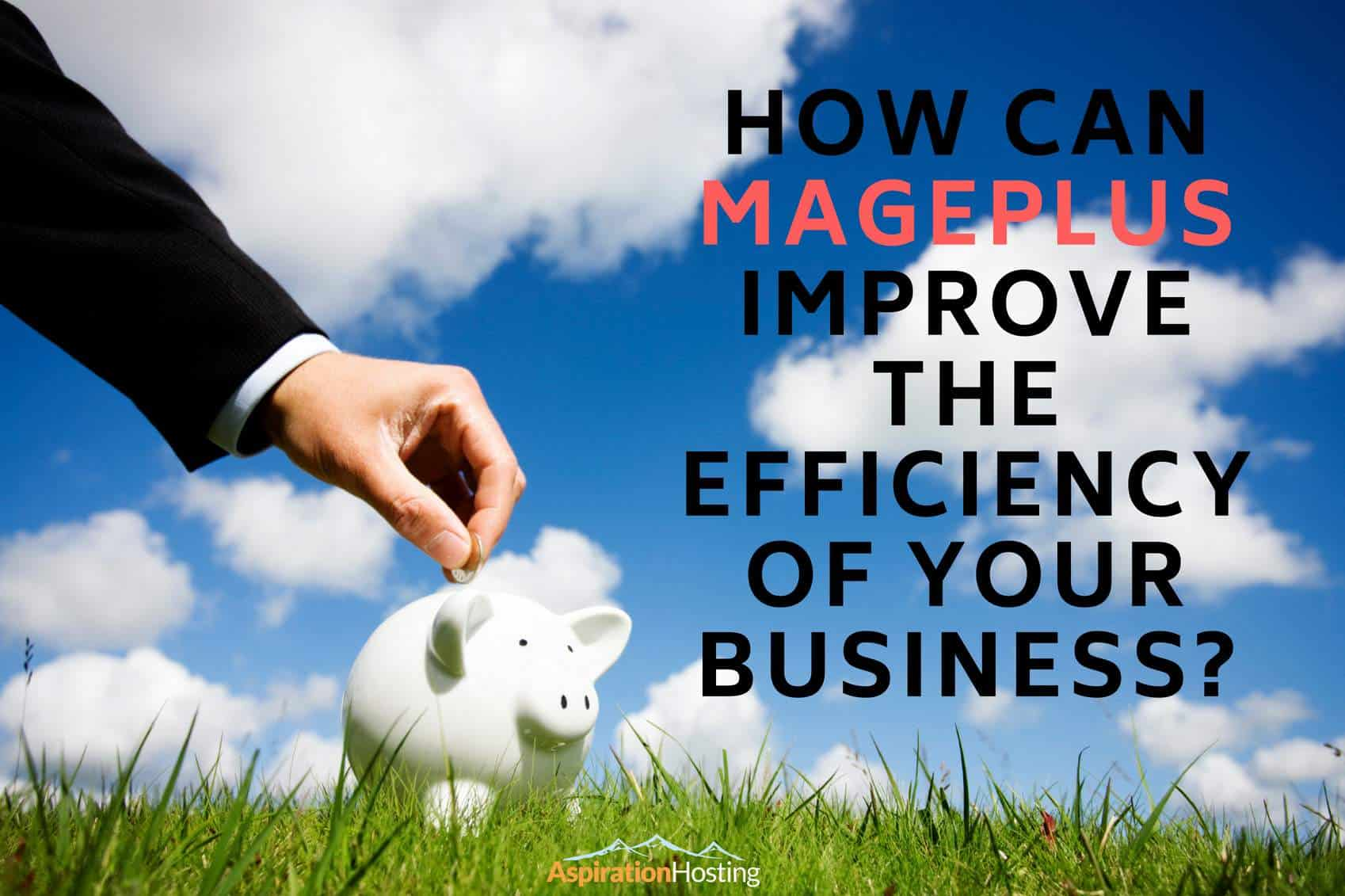 How can MagePlus improve the efficiency of eCommerce business