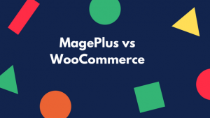 mageplus vs woocommerce