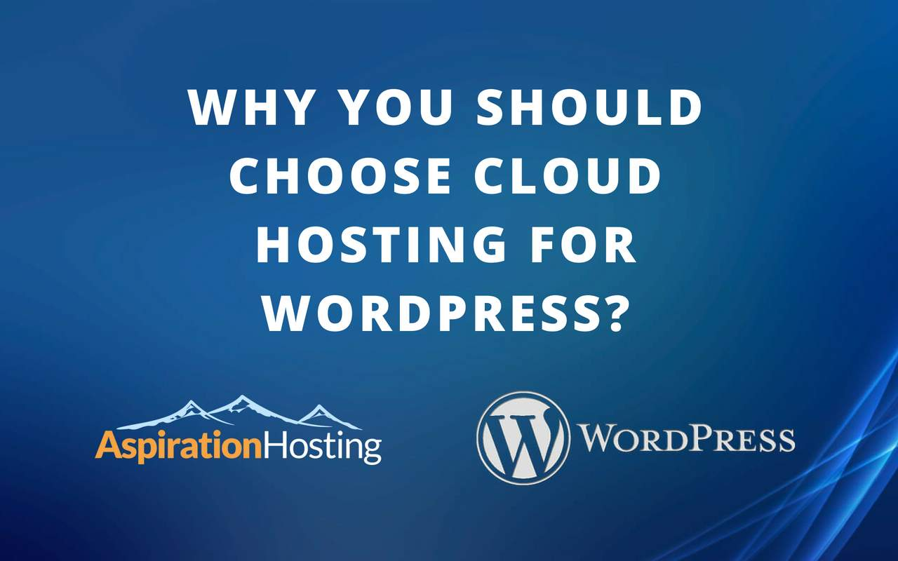 Cloud Hosting is Best for WordPress Websites