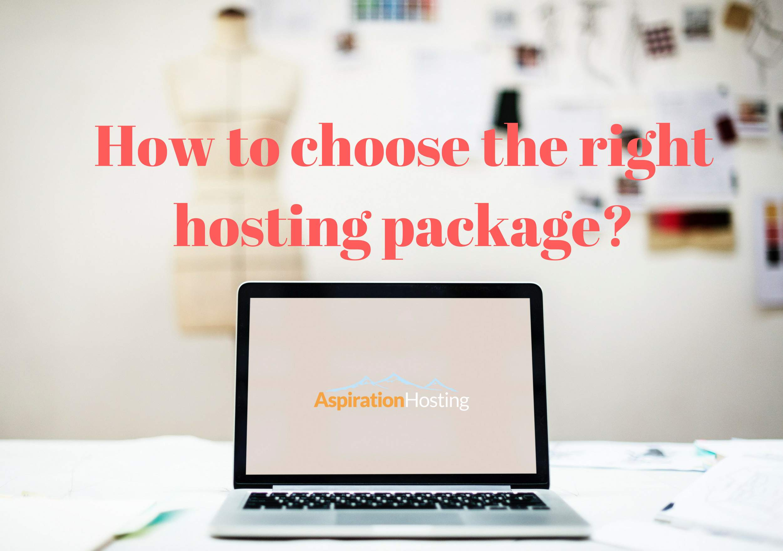 How to Choose the Right Hosting Package for Your Website